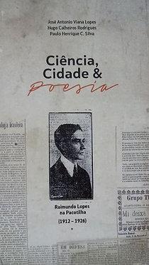 Ciência e Poesia: Raimundo Lopes na Pacotilha