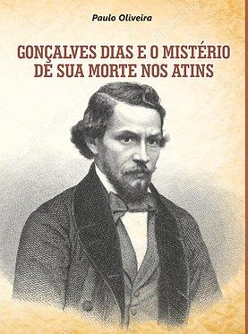 Gonçalves Dias e o mistério de sua morte nos Atins