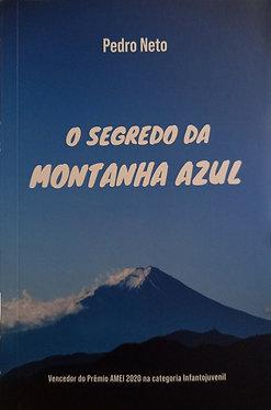O Segredo da Montanha azul   - Pedro Neto