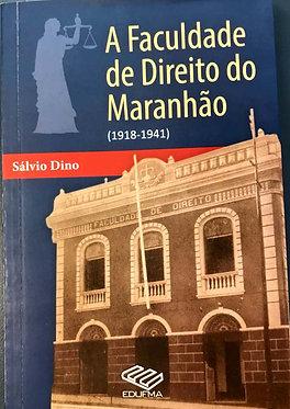 A faculdade de direito no Maranhão