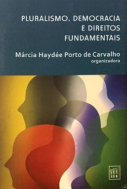 Pluralismo, democracia e direitos fundamentais