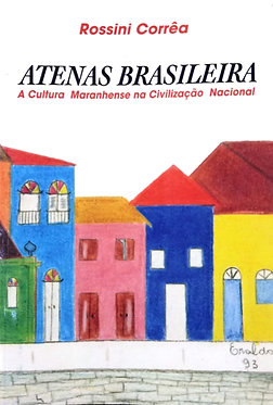 Atenas brasileira: a cultura maranhense na civilização nacional