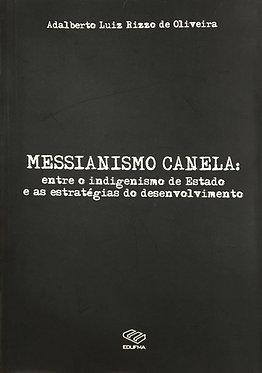 Messianismo Canela