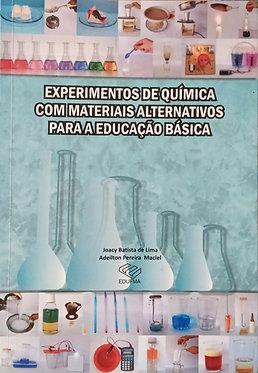 Experimentos de química com materiais alternativos para a educação básica