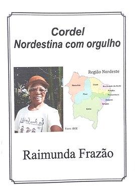 Cordel Nordestina com orgulho