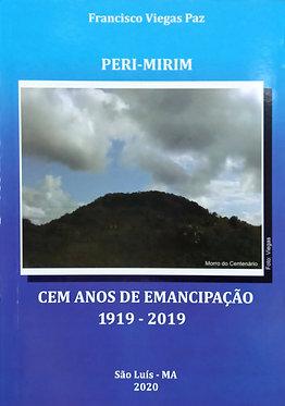 Peri-Mirim: cem anos de emancipação 1919-2019