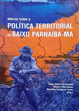 Análise Sobre a Política Territorial
