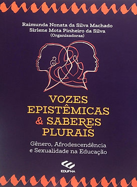 Vozes Epistêmicas & Saberes Plurais