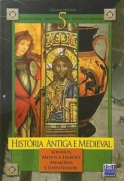 História Antiga e Medieval vol.V