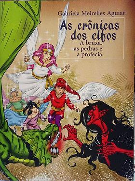 As Crônicas dos Elfos: A bruxa, as pedras e a profecia
