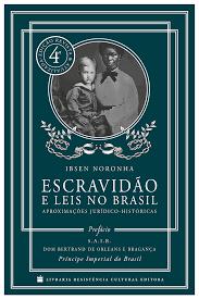 Escravidão e a Leis no Brasil