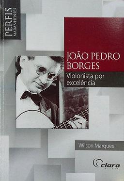 João Pedro Borges: violonista por excelência