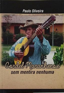 Cordel Maranhense sem mentira nenhuma