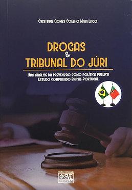 Drogas & Tribunal do Júri