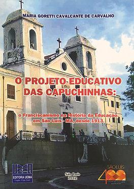 Projeto educativo das Capuchinhas