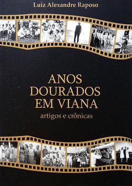 Anos Dourados em Viana