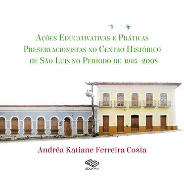 Ações educativas e práticas preservacionistas no Centro Histórico de São Luís