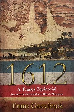 1612 A Franca Equinocial