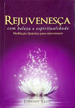 Rejuvenesça com Beleza e Espiritualidade