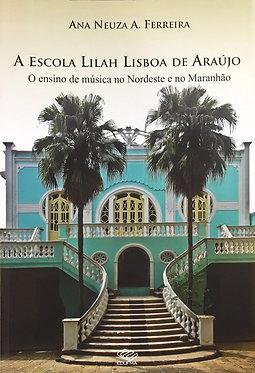 A escola Lilah Lisboa de Araújo