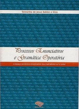 Processos enunciativos e gramática operatória