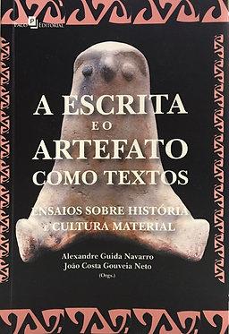 Escrita e o Artefato Como Textos