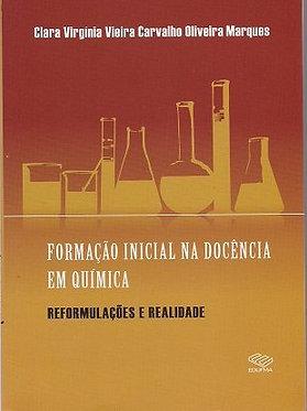 Formação inicial na docência em química reformulações e realidade