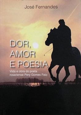 Dor, Amor e Poesia
