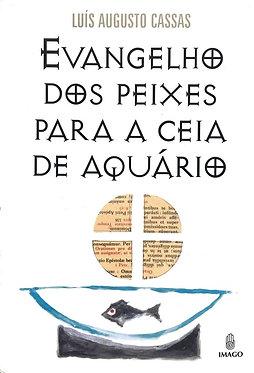 Evangelho dos Peixe para a ceia de aquário