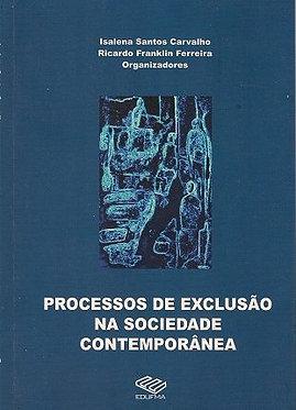 Processos de exclusão na sociedade contemporânea