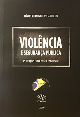 Violência e Segurança Pública
