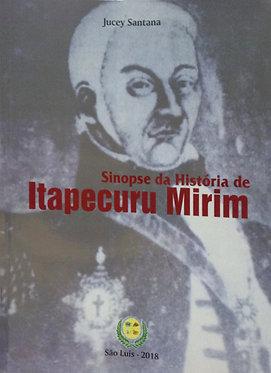 Sinopse da História de Itapecuru Mirim