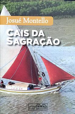 Cais da Sagração    Autor: Josué Montello
