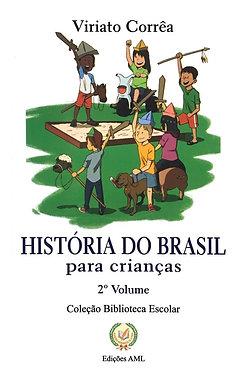 História do Brasil para crianças vol. 2º