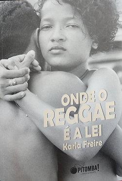 Onde o Reggae é a lei