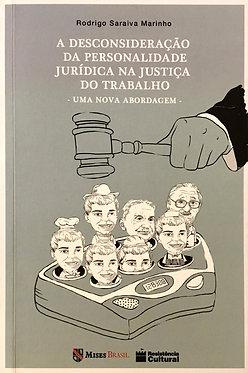 Desconsideração da Personalidade Jurídica na Justiça do Trabalho