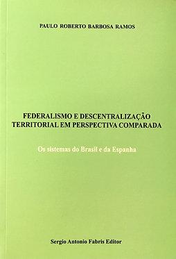 Federalismo e Descentralização Territorial em Perspectiva Comparada