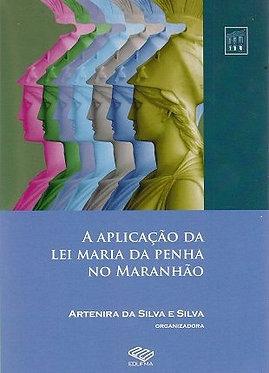 A aplicação da lei maria da penha no maranhão