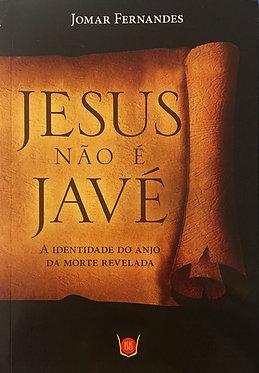 Jesus não é Javé