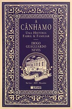 A Cânhamo – uma história fabril & familiar