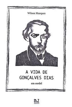 A vida de Gonçalves Dias em cordel