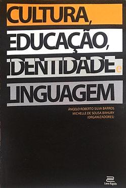 Cultura, Educação, Identidade, e Linguagem