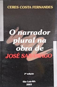 O Narrador Plural na Obra de José Saramago 2ª edição