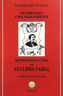 Humorismo e Sátira em Euclides Faria