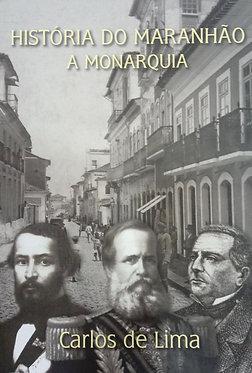 História do Maranhão - A Monarquia