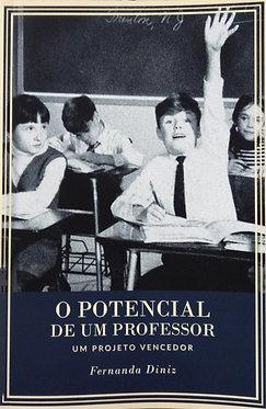 O potencial de um Professor, um Projeto Vencedor