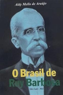 O Brasil de Ruy Barbosa