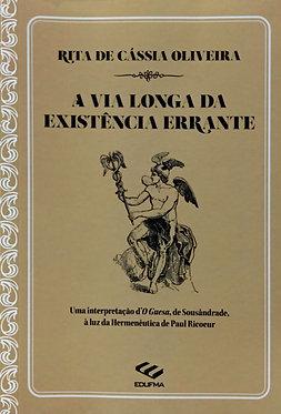 A via longa da Existência Errante – uma intepretação d'O Guesa, de Sousândrade, à luz da Hermenêutica de Paul Ricoeur
