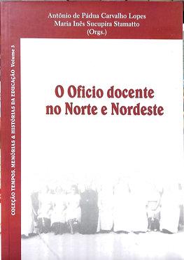 O Ofício docente no Norte e Nordeste