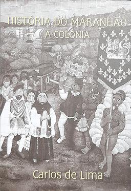 História do Maranhão - Colônia